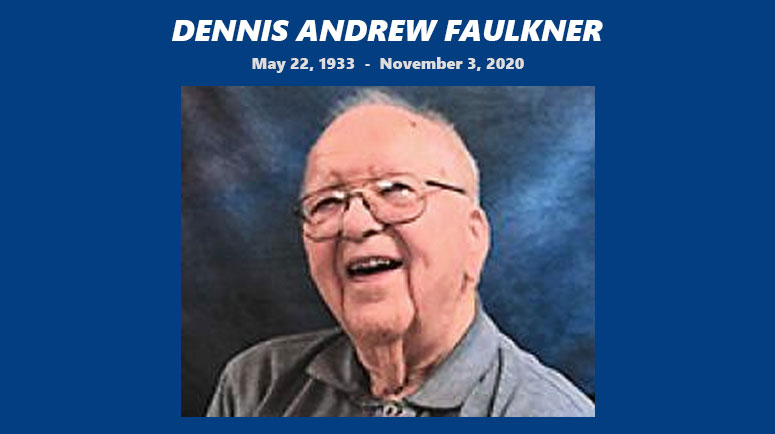 Condolences and Thanks to the Family of Dennis Faulkner